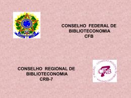 CONSELHO DE BIBLIOTECONOMIA 7ª REGIÃO