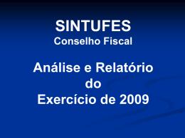 SINTUFES Conselho Fiscal Análise e Relatório do Exercício de 2008