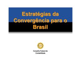 Estratégias da Convergência para o Brasil