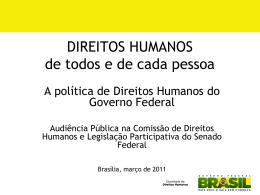 A política de Direitos Humanos do Governo Federal
