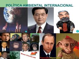 POLÍTICA AMBIENTAL INTERNACIONAL