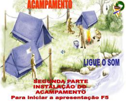 INSTALAÇÃO DA AREA DE ACAMPAMENTO - parte 2