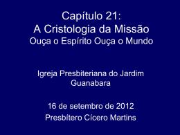 A Cristologia da Missão - Igreja Presbiteriana do Jardim Guanabara