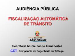 Secretaria Municipal de Transportes O equipamento/sistema fixo