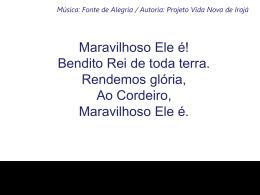 MARAVILHOSO ELE É7