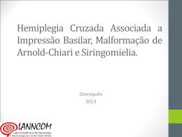Hemiplegia Cruzada Associada a Impressão Basilar