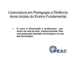 Licenciatura em Pedagogia a Distância.