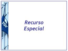 Aula7_Recursos_RespeRex - Acadêmico de Direito da FGV
