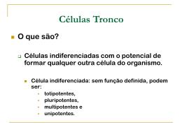 Células Tronco - Colégio Jardim São Paulo