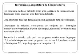 Arquitetura de Computadores Prof a Luiza Mourelle 15