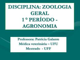 disciplina: zoologia geral 1 ° período - agronomia