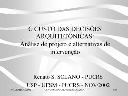 O CUSTO DAS DECISÕES ARQUITETÔNICAS: Análise de projeto e