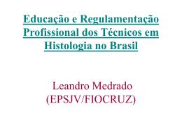 Educação e Regulamentação Profissional dos Técnicos em
