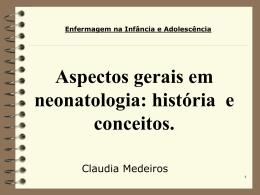 Aspectos gerais em neonatologia - Universidade Castelo Branco