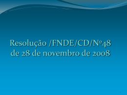 Resolução FNDE/CD/nº 48 de novembro de 2008