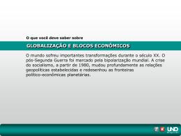 GLOBALIZAÇÃO E BLOCOS ECONÔMICOS O que você deve saber