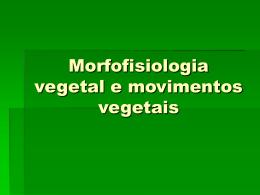 Capítulo 9.0 Morfofisiologia vegetal e movimentos
