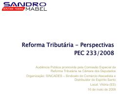 Reforma Tributária – PEC 233/2008