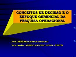 CARACTERÍSTICAS DO PROCESSO DE DECISÃO