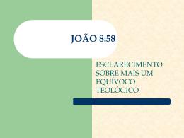 ENTENDENDO JOÃO 8:58 - Ministério Adventista Bereano