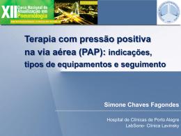 Pressão positiva na via aérea (PAP)