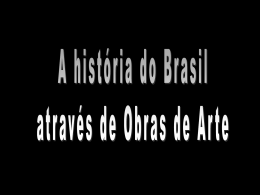 HISTORIA BRASIL EM OBRAS ARTE