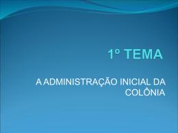 A administração inicial da colônia