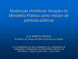 Mudanças climáticas: Atuação do Ministério Público como indutor