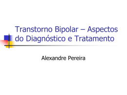 Transtorno Bipolar – Aspectos do Diagnóstico e