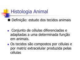Histologia Animal - Universidade Castelo Branco