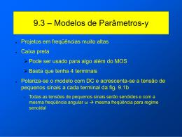 9. Modelos de Alta Freqüência – Pequenos Sinais