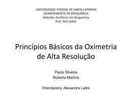 Princípios Básicos da Oximetria de Alta Resolução