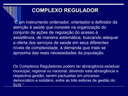 complexo regulador - Secretaria de Estado da Saúde