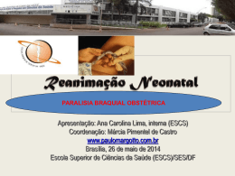 Caso Clínico: Paralisia braquial obstétrica