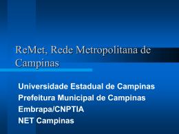 ReMet, Rede Metropolitana de Campinas