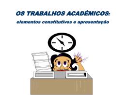 Os Trabalhos Acadêmicos