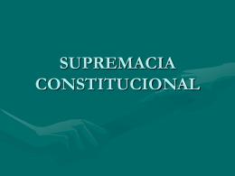 SUPREMACIA CONSTITUCIONAL
