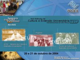 Financiamento das Ações Culturais e de Extensão Universitária