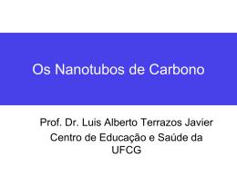 Nanotubos e Nanotecnologia - Universidade Federal de Campina