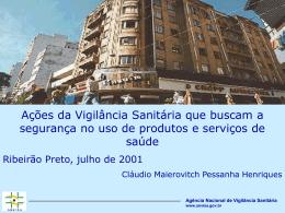Ações da Vigilância Sanitária que buscam a segurança no