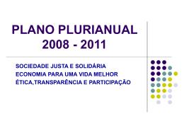 Apresentação sobre Elaboração do PLANO PLURIANUAL 2008-2011