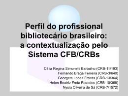 CBBD2007 - Repositório Institucional do Sistema CFB/CRB