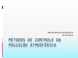 Métodos de controle da poluição atmosférica