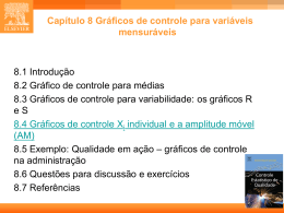 CAP. 8 - Estatística Industrial - Controle Estatístico de Qualidade