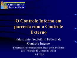 O Controle Interno em parceria com o Controle Externo