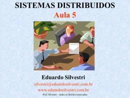 SD-Aula005 - Professor Eduardo Silvestri