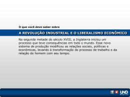 A REVOLUÇÃO INDUSTRIAL E O LIBERALISMO ECONÔMICO O