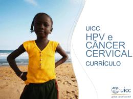 Citologia e Triagem para Prevenção do Câncer Cervical