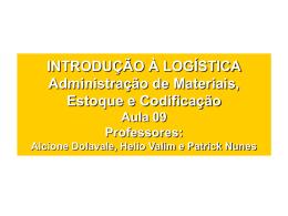 Aula 09 - Administração de Materiais, Estoque e Codificação