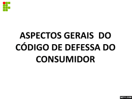 ASPECTOS GERAIS DO CÓDIGO DE DEFESSA DO